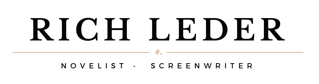 Rich Leder-NOVELIST-  SCREENWRITER – PUBLISHER